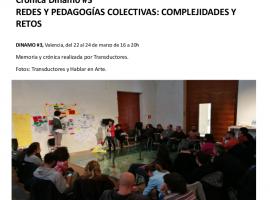 Crónica del Dinamo 3#:Redes y Pedagogías Colectivas: Complejidades y Retos.