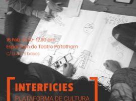 Interfícies: Plataforma de cultura salud y comunitaria (2017-2019)