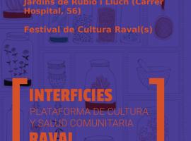 Interficies en el Festival de Cultura Raval(s). Taller de infusiones y presentación poster Territorios que curan
